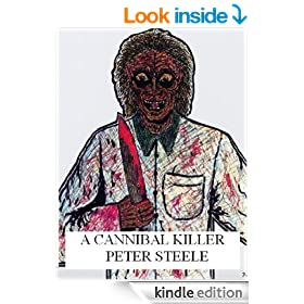 A CANNIBAL KILLER