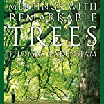 Meetings With Remarkable Trees | Thomas Pakenham