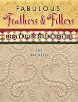 Fabulous Feathers Fillers: Design & Machine Quilting Tech