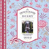 img - for French Country Diary 2012 book / textbook / text book