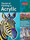 The Art of Painting in Acrylic: Master techniques for painting stunning works of art in acrylic-step by step (Collectors Series)
