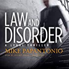 Law and Disorder: A Legal Thriller Hörbuch von Mike Papantonio Gesprochen von: Jeffrey Kafer