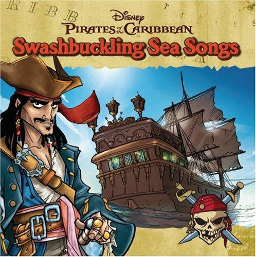 Pirates of Caribbean: Swashbuckling Sea Songs