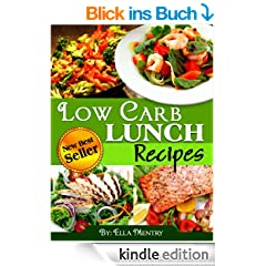 31 Low Carb Lunch Recipes: Delicious & Nutritious Recipes With Less Then 12g Of Carbs (English Edition)