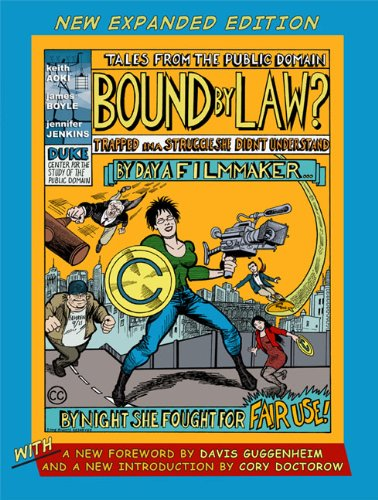 Bound by Law?: Tales from the Public Domain, New Expanded...