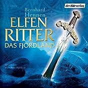 Das Fjordland (Elfenritter 3) | Bernhard Hennen