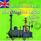 Englisch lernen mit Jim Knopf 3 (Von Kummerland nach Lummerland)