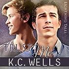 Trust Me: Lightning Tales, Book 2 Hörbuch von K.C. Wells Gesprochen von:  Robbie D