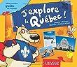J'explore le Qu�bec Mon premier guide de voyage 2