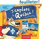 J'explore le Qu�bec Mon premier guide...