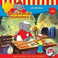Benjamin als Bäcker (Benjamin Blümchen 44) Hörbuch
