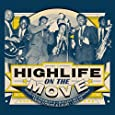 Highlife on the Move
