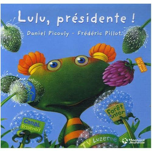 Lulu Présidente