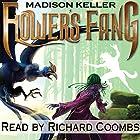 Flower's Fang Hörbuch von Madison Keller Gesprochen von: Richard Coombs