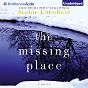 The Missing Place | [Sophie Littlefield]