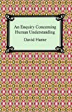 An Enquiry Concerning Human Understanding (1420926993) by David Hume