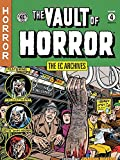 EC Archives: Vault of Horror Volume 4, The: 30-35 (The Ec Archives)