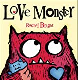 Love Monster Rachel Bright