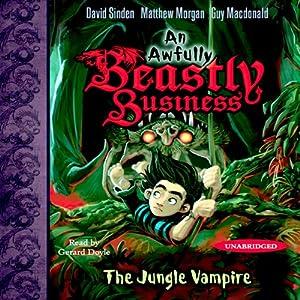 The Jungle Vampire: An Awfully Beastly Business | [David Sinden, Matthew Morgan, Guy Macdonald]