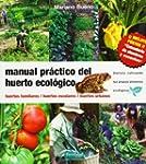 Manual practico del huerto ecologico...