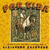 Por Vida: A Tribute To The Songs Of Alejandro Escovedoby Alejandro Escovedo