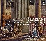 Graziani: Sonatas for Cello & Continuo cello Gaetano Nasillo