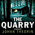 The Quarry (       UNABRIDGED) by Johan Theorin Narrated by Nigel Anthony