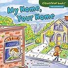 My Home, Your Home Hörbuch von Lisa Bullard Gesprochen von:  Intuitive