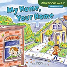 My Home, Your Home | Livre audio Auteur(s) : Lisa Bullard Narrateur(s) :  Intuitive