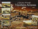 A Journey Through Northern Arizona