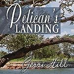 Pelican's Landing | Gerri Hill