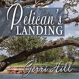 Pelican's Landing Hörbuch