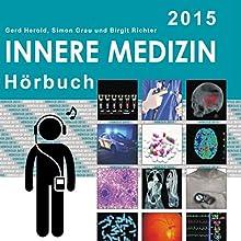Herold Innere Medizin 2015: Kardiologie (       ungekürzt) von Gerd Herold, Birgit Richter, Simon Grau Gesprochen von: Simon Grau