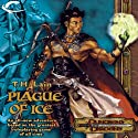 Plague of Ice: A Dungeons & Dragons Novel Audiobook by T. H. Lain Narrated by Dolph Amick
