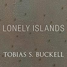 Lonely Islands (       UNABRIDGED) by Tobias Buckell Narrated by Mark Boyett