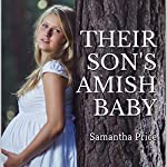 Their Son's Amish Baby | Samantha Price