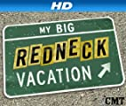 My Big Redneck Vacation 3 [HD]: My Big Redneck Vacation [HD]