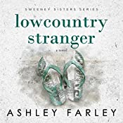 Lowcountry Stranger: A Novel   Ashley Farley