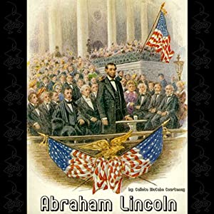 Abraham Lincoln | [Calista McCabe Courtenay]