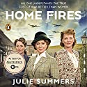 Home Fires: The Story of the Women's Institute in the Second World War (       UNABRIDGED) by Julie Summers Narrated by Juliet Mills