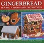 Gingerbread Houses, Animals and Decor...