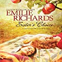 Sister's Choice Audiobook by Emilie Richards Narrated by Isabel Keating