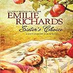 Sister's Choice   Emilie Richards