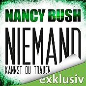 Niemand kannst du trauen (Rafferty 3) | Nancy Bush