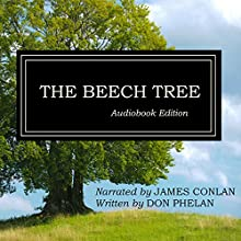 The Beech Tree Audiobook by Don Phelan Narrated by James Conlan