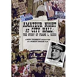 Rizzo, Frank L. - Amateur Night At City Hall: The Story Of Frank L. Rizzo