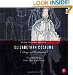 Elizabethan Costume Design and Constr...