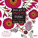 Small Acts of Amazing Courage Audiobook by Gloria Whelan Narrated by Mandy Williams