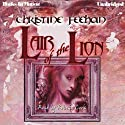 Lair of the Lion (       UNABRIDGED) by Christine Feehan Narrated by Rebecca Cook
