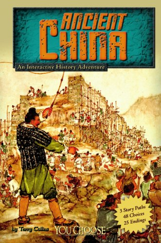Ancient China: An Interactive History Adventure (You Choose: Historical Eras)